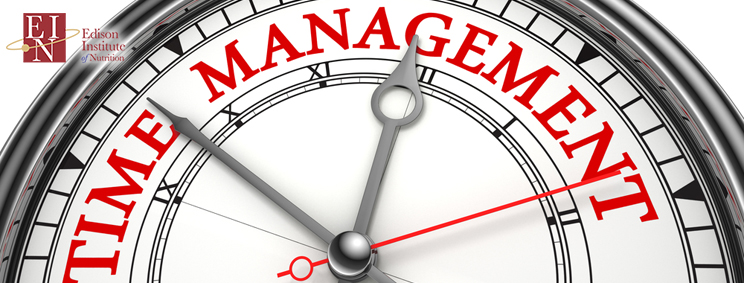 time management skills are important to be a successful holistic nutritionist | Online Nutrition Training Course & Diplomas | Edison Institute of Nutrition