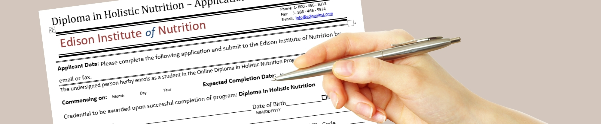 Application to enroll in Edison Institute of Holistic Nutrition School   Credit Transfer Assessment Avaialable